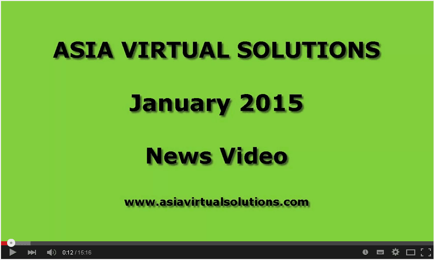 Asia Virtual Solutions – January 2015 News