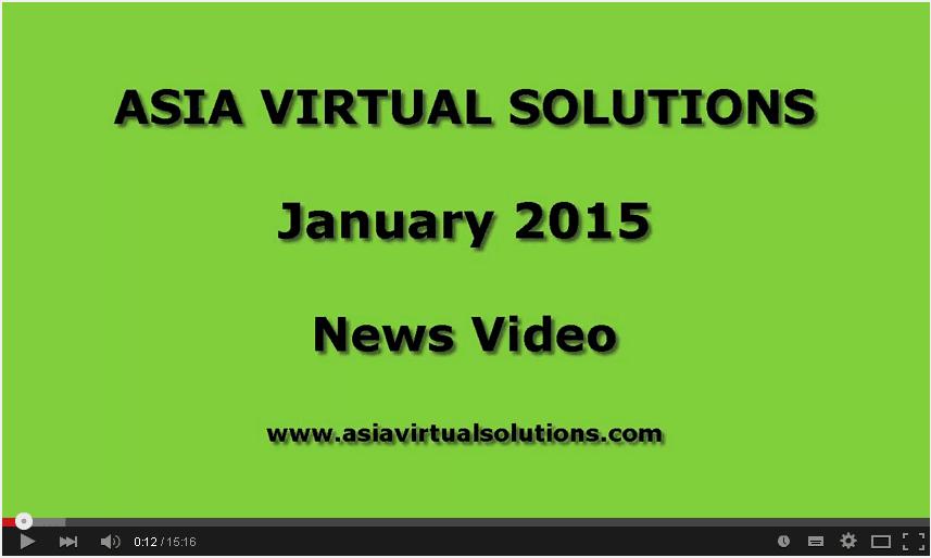 Asia Virtual Solutions – January 2015 News