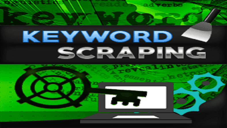 5 Reasons Why You Need Keyword Scraping Methods as an Effective SEO Strategy for Your Business