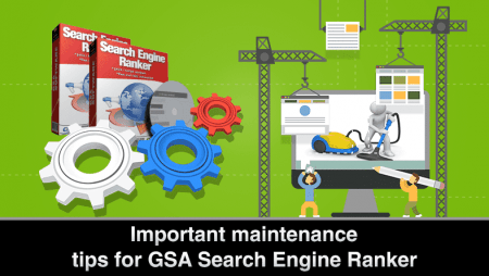 Maintenance tips for GSA Search Engine Ranker