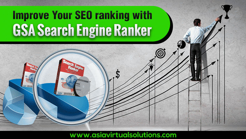 Improve SEO Ranking with GSA Search Engine Ranker
