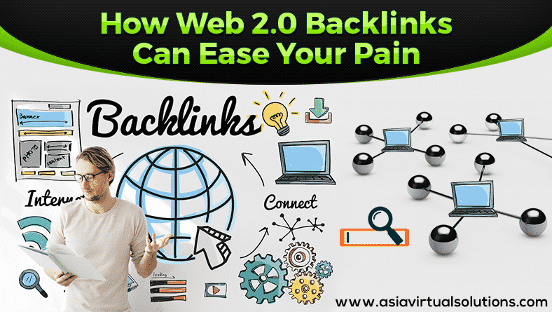 How Web 2.0 Backlinks can Ease your Pain
