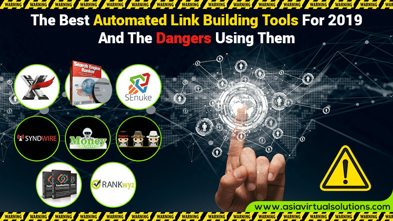 Best Automated Link Building Tools For 2019 And The Dangers Using Them