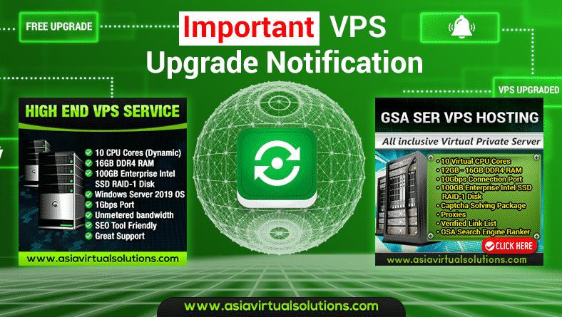 VPS upgrade notice – FREE Upgrade for existing clients
