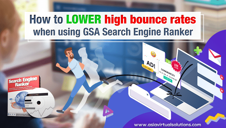 How to lower high bounce rate when using GSA Search Engine Ranker
