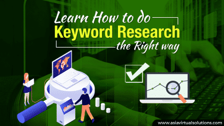 Learn How to do Keyword Research The Right Way