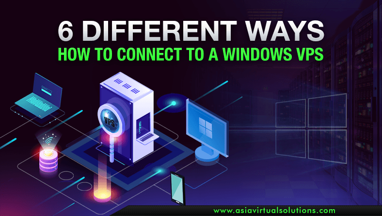 6 Different Ways How to Connect to a Windows VPS Easily